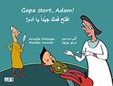 Gapa stort, Adam! = Eftah famaka jayyidan ya Adam! av Annelie Drewsen